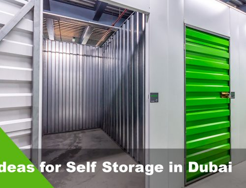 Ideas for Using Self Storage Dubai